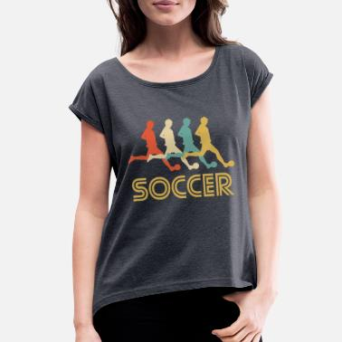 87ddfedf5 Retro Soccer Retro Soccer Pop Art - Women  39 s Rolled Sleeve T-