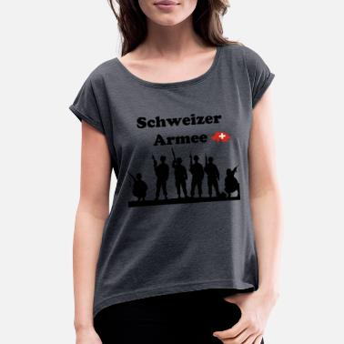 Swiss German Swiss Army in german language - Women's Rolled Sleeve T-Shirt