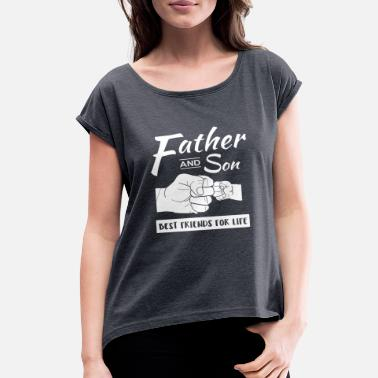 Father And Son Father and Son gifts - Women's Roll Cuff T-Shirt