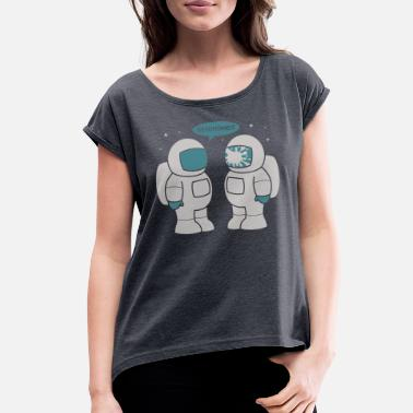 Sneeze SPACE SNEEZE - Women's Rolled Sleeve T-Shirt