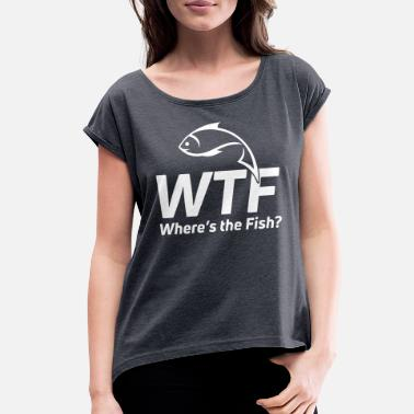 Strikeforce WTF - Women's Rolled Sleeve T-Shirt