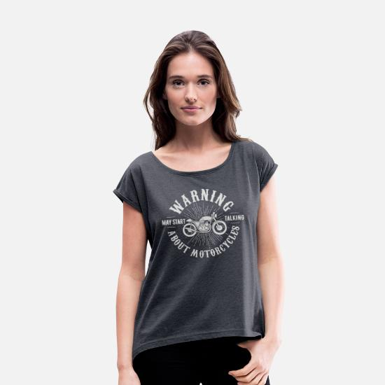 Movie T-Shirts - May Start Talking About Motorcycles - Women's Rolled Sleeve T-Shirt navy heather