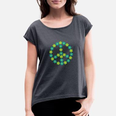 Green Stop Sign Flowers Peace Sign. Let Peace Bloom - Women's Roll Cuff T-Shirt