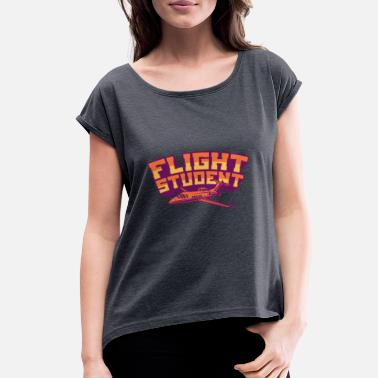 B Day FLIGHT STUDENT JET Flight Student Gift For Pilot - Women's Rolled Sleeve T-Shirt