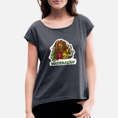Cannabis Weed Gift Men & Women Marijuana Kush print - Women's Rolled Sleeve T-Shirt