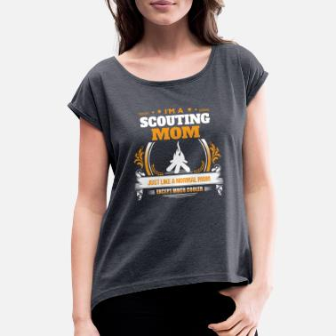 Best Scout Mom Scouting Mom Shirt Gift Idea - Women's Roll Cuff T-Shirt