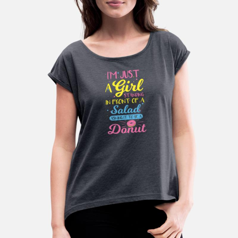 1968868f Shop Funny Quotes For Girls T-Shirts online | Spreadshirt