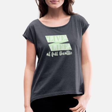 Full Throttle Full Throttle - Women's Rolled Sleeve T-Shirt