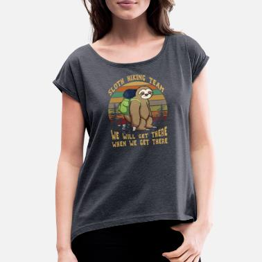 Sloth Sloth Hiking Team We Will Get There Funny Vintage - Women's Rolled Sleeve T-Shirt