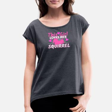 Squirrel Squirrel - Women's Rolled Sleeve T-Shirt