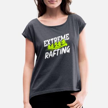 Recreational Rafting Raft - Women's Rolled Sleeve T-Shirt