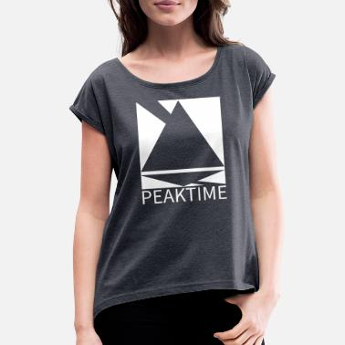 Peak Time - Women's Rolled Sleeve T-Shirt