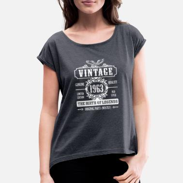 1963 Vintage 1963 The Birth Of Legends - Women's Roll Cuff T-Shirt