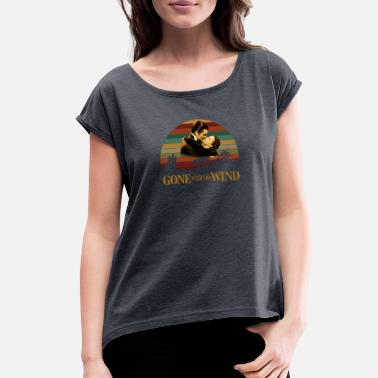 Wind Gone with the wind - Women's Rolled Sleeve T-Shirt