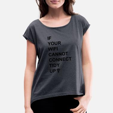 Wifi Kids wifi - Women's Roll Cuff T-Shirt