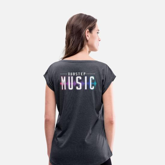 Raver T-Shirts - Dubstep Techno House Festival Dance Gift - Women's Rolled Sleeve T-Shirt navy heather