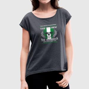 The devil whispers You can't withstand the storm - Women's Roll Cuff T-Shirt
