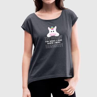 hungry unicorn - Women's Roll Cuff T-Shirt