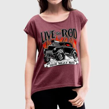 41-Willys-Gasser-Black - Women's Roll Cuff T-Shirt