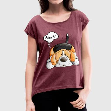Play Beagle - Dog - Dogs - Puppy - Gift - Fun - Women's Roll Cuff T-Shirt