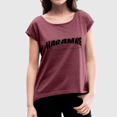 Justice For Harambe harambe - Women's Roll Cuff T-Shirt
