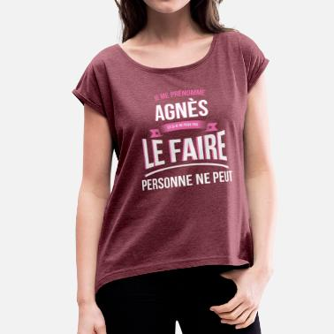 Agnes Agnes nobody can gift - Women's Roll Cuff T-Shirt