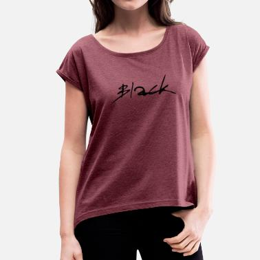 Branding Writing Black (Brand) - Women's Roll Cuff T-Shirt