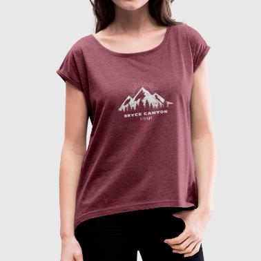 Bryce Canyon Bryce Canyon National Park - Women's Roll Cuff T-Shirt