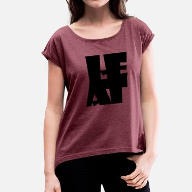 Heat Heat - Women's Roll Cuff T-Shirt