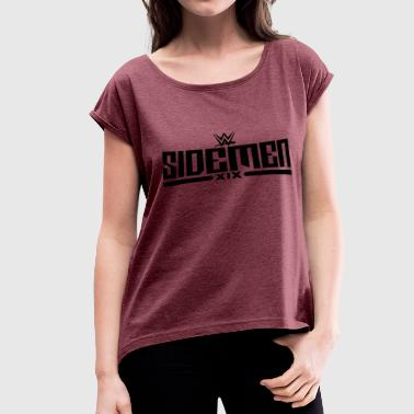 The sidemen - Women's Roll Cuff T-Shirt