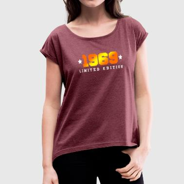 1969 Limited Edition 1969 Limited Edition - Women's Roll Cuff T-Shirt