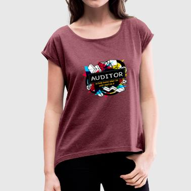 AUDITOR - Women's Roll Cuff T-Shirt
