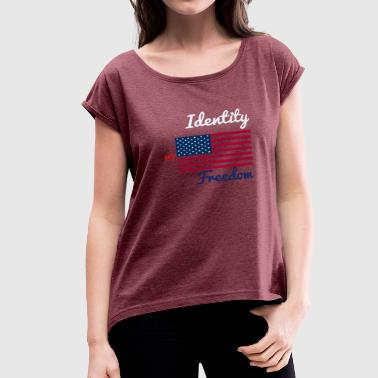 4th of July Freedom Collection - Women's Roll Cuff T-Shirt