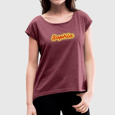 Name Sophia Name Sophia - Women's Roll Cuff T-Shirt
