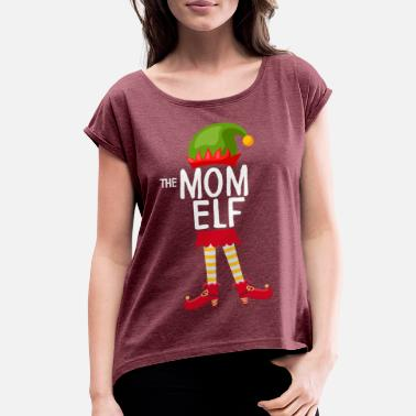 The mom Elf Family Matching Christmas - Women's Rolled Sleeve T-Shirt