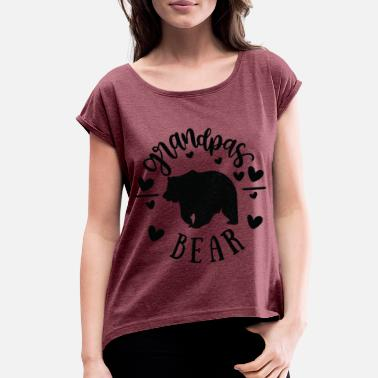 Grandpa Bear Camping T-Shirt Dad, Daddy Tee - Women's Rolled Sleeve T-Shirt