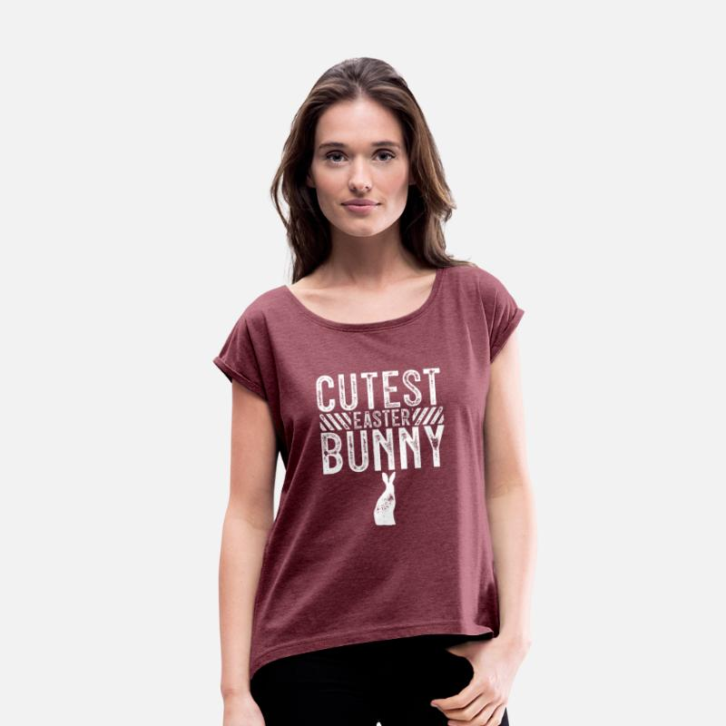Easter T-Shirts - Easter Easter Egg Easter Bunny Happy Easter Easter - Women's Rolled Sleeve T-Shirt heather burgundy