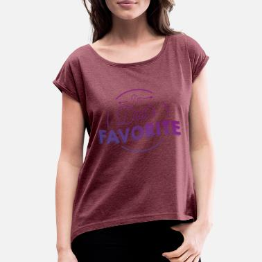 Dads Favorite DADS FAVORITE 2 - Women's Rolled Sleeve T-Shirt