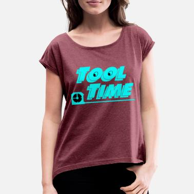 Tool Band Tool Time - Women's Roll Cuff T-Shirt