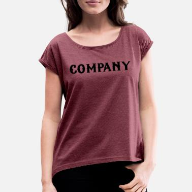 Company company - Women's Rolled Sleeve T-Shirt
