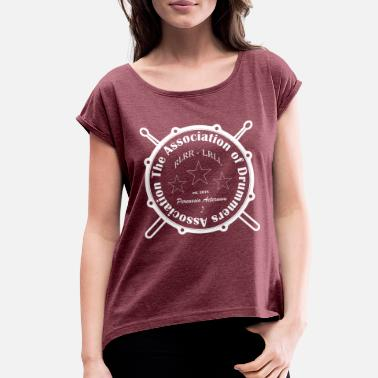 Association The Association of Drummers Association - Women's Rolled Sleeve T-Shirt