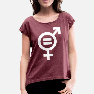Gender Equality Gender Equality - Women's Rolled Sleeve T-Shirt