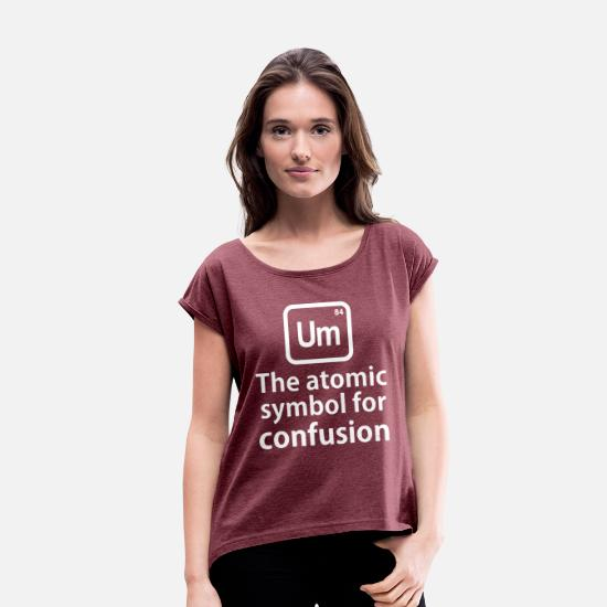 Geek T-Shirts - Funny science t shirts Geek Science tee Shirt - Women's Rolled Sleeve T-Shirt heather burgundy