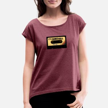 Dancehall dancehall oldschool - Women's Rolled Sleeve T-Shirt