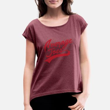 Gymnasium Average Joes Gymnasium - Women's Rolled Sleeve T-Shirt