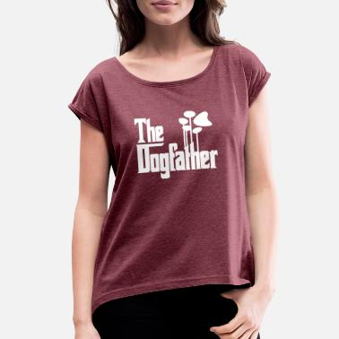 The Dog Father THE DOG FATHER - Women's Roll Cuff T-Shirt