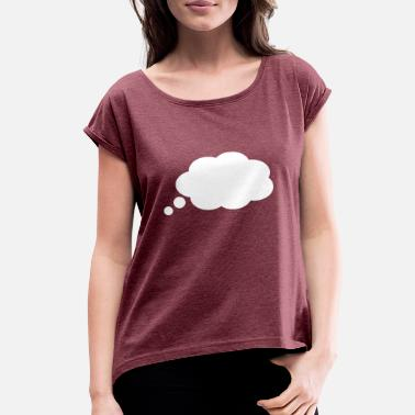 Swag Graphic Design Symbols Thinking Bubble - Women's Roll Cuff T-Shirt