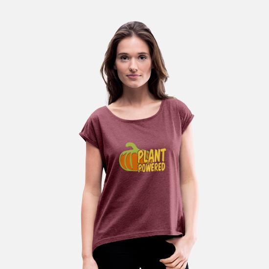 Happy T-Shirts - Plant Powered - Women's Rolled Sleeve T-Shirt heather burgundy