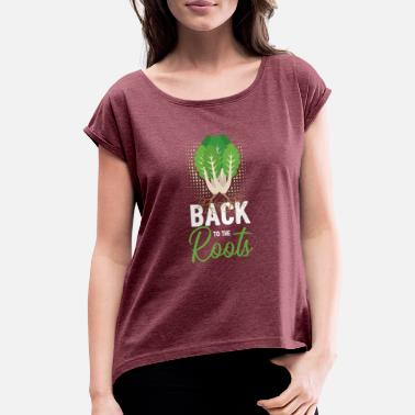 Vegan back to the roots - gift - Women's Rolled Sleeve T-Shirt