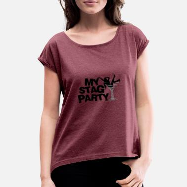 Stag Hen Party Hen Party Stag Party Girl Gift - Women's Rolled Sleeve T-Shirt